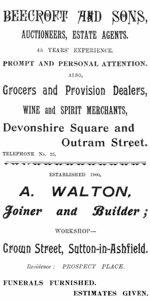 Beecroft and Sons, Auctioneers, estate agents, Devonshire Square and Outram Street / A. Walton, Joiner & Builder, Crown Street, Sutton-in-Ashfield