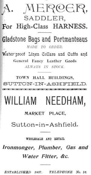 A. Mercer, Saddler ... Town Hall Buildings, Sutton-in-Ashfield / William Needham, Market Place, Sutton-in-Ashfield .. Ironmonger